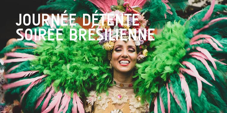 Journée détente en famille et soirée brésilienne
